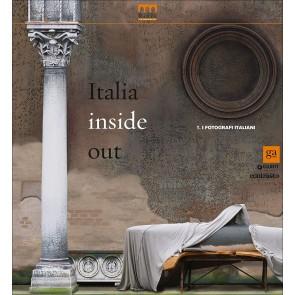 Italia inside out. Catalogo della mostra (Milano, 21 marzo-21 giugno 2015). Ediz. illustrata. Vol. 1: fotografi italiani