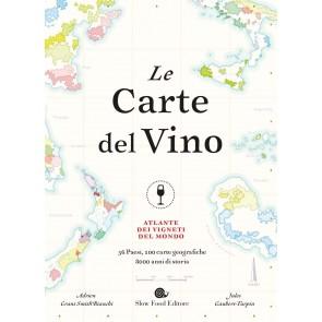 Le carte del vino. Atlante dei vigneti del mondo