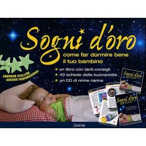Sogni d'oro. Come far dormire bene il tuo bambino. Con gadget. Con CD-Audio
