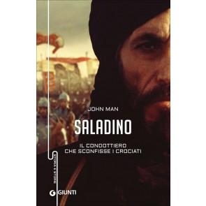 Saladino. Il condottiero che sconfisse i crociati