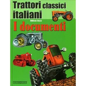 Trattori classici italiani. Vol. 1: I documenti.