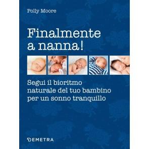 Finalmente a nanna! Segui il bioritmo naturale del tuo bambino per un sonno tranquillo
