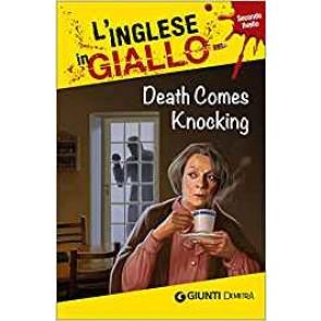 Death comes knocking. I racconti che migliorano il tuo inglese! Secondo livello