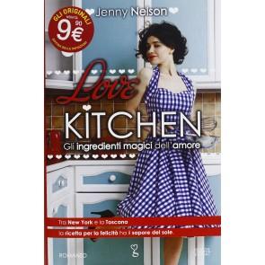 Love kitchen. Gli ingredienti magici dell'amore
