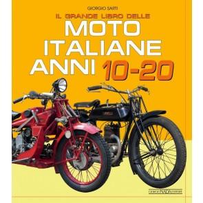 Il grande libro delle moto italiane anni 10-20