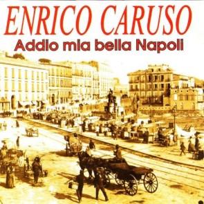 Addio mia bella Napoli (CD)