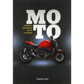 Moto. I modelli che fanno la storia