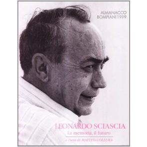 Leonardo Sciascia. La memoria, il futuro