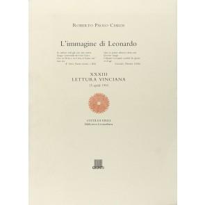 L'immagine di Leonardo. XXXIII lettura vinciana
