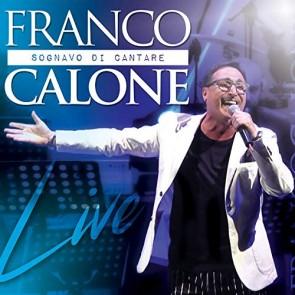 Sognavo di Cantare Live (CD + DVD)