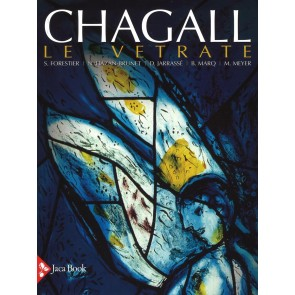 Chagall. Le vetrate
