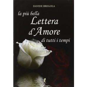 La più bella lettera d'amore di tutti i tempi