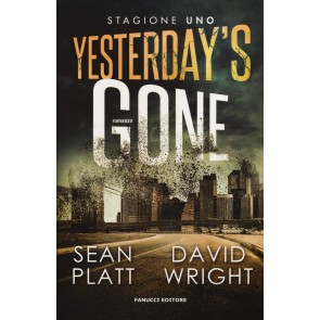 Yesterday's gone. Prima stagione. Episodio 1 e 2