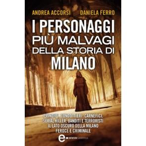 I personaggi più malvagi della storia di Milano