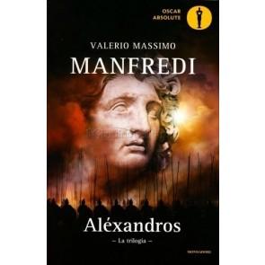 Alexandros. La trilogia