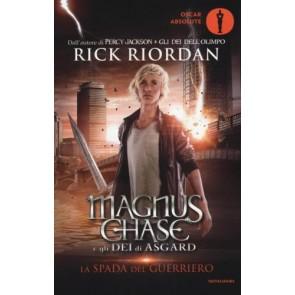 La spada del guerriero. Magnus Chase e gli dei di Asgard. Vol. 1 Vol. 1