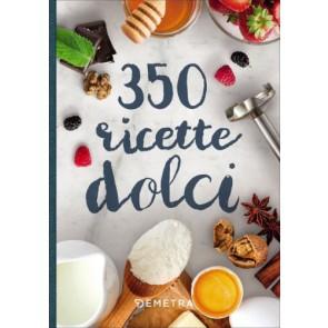 350 ricette dolci