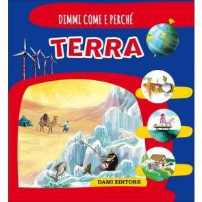 Terra. Ediz. illustrata