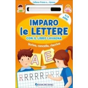Imparo le lettere con il libro lavagna. Scrivo, cancello, riscrivo. 4-6 anni. Con Prodotti vari