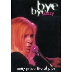 Pravo Patty - Bye Bye Patty