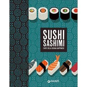 Sushi sashimi. L'arte della cucina Giapponese