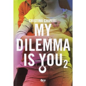 My dilemma is you.Vol. 2
