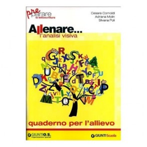 Allenare... l'analisi visiva. Quaderno per l'allievo