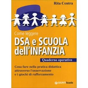 Come leggere DSA e scuola dell'infanzia. Quaderno operativo