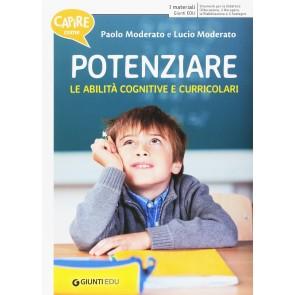 Capire come potenziare le abilità cognitive e curricolari-Capire come potenziare le abilità trasversali