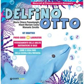 Delfino Otto. Prove-giocolaboratori