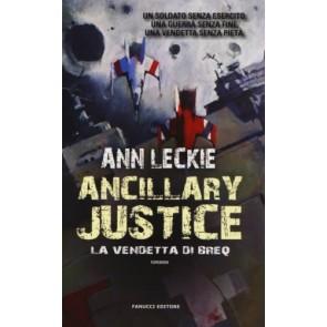 Ancillary Justice. La vendetta di Breq