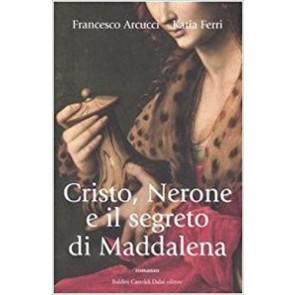 Cristo Nerone e il segreto di Maddalena