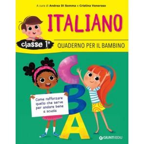 Quaderno per il bambino. Italiano classe prima