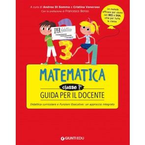 Guida didattica. Matematica classe prima