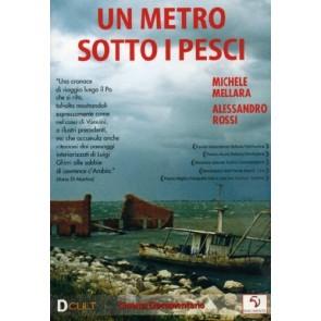 Un Metro Sotto I Pesci