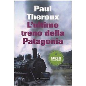 L'ultimo treno della Patagonia