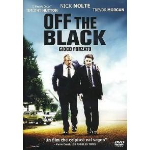 Off the black - Gioco forzato