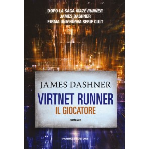 Il giocatore. Virtnet Runner. The mortality doctrine. Vol. 1