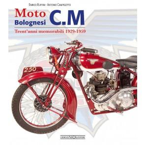 Moto bolognesi C. M. Trent'anni memorabili 1929-1959