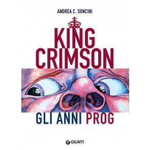 King Crimson. Gli anni prog