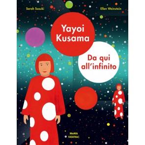 Yayoy Kusama. Da qui all'infinito