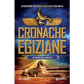 Lo scorpione mortale. Cronache egiziane