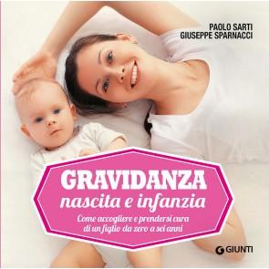 Gravidanza, nascita e infanzia. Come accogliere e prendersi cura di un figlio da zero a sei anni