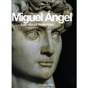 Miguel Angel. Las obras maestras. Ediz. illustrata