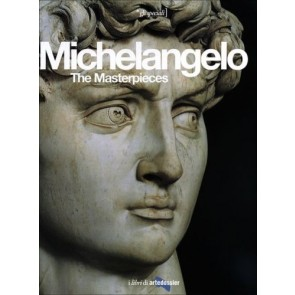 Michelangelo. The Masterpieces