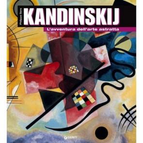 Kandinskij. L'avventura dell'arte astratta