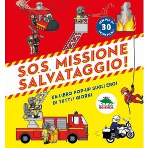 S.O.S. Missione salvataggio! Libro pop-up