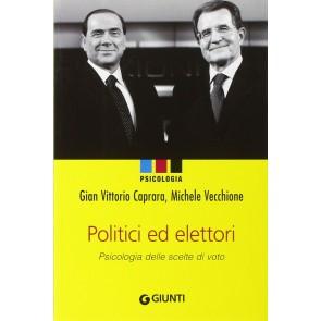 Politici e elettori. Psicologia delle scelte di voto