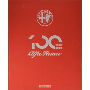 Alfa Romeo. Il libro ufficiale. Ediz. del centenario