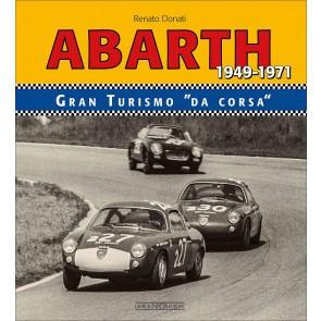 Abarth. Granturismo da corsa-Racing GTS 1949-1971. Ediz. bilingue